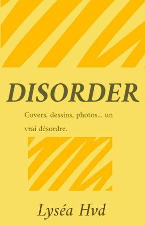 Disorder by Lyseahvd