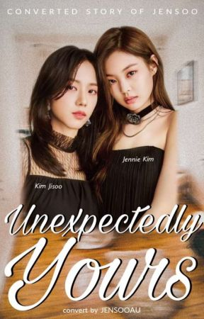Unexpectedly Yours | JENSOO by jensooau