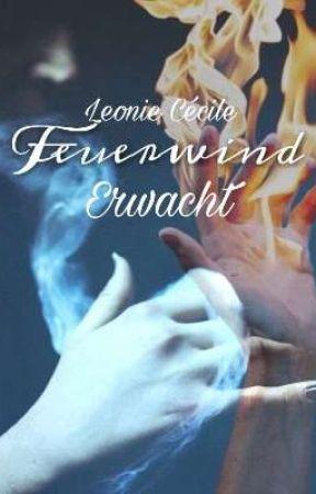 Feuerwind - Erwacht by leoniececile
