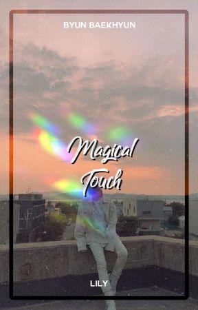 Magical Touch ― Byun Baekhyun by xiurious