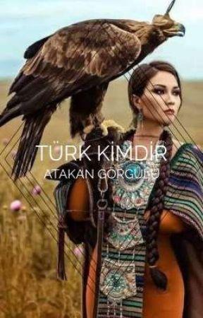 TÜRK KİMDİR(ARA VERİLDİ) by Atakan_Gorguluu