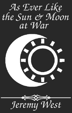 As Ever Like the Sun & Moon at War by readwithjeremy