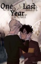 One Last Year || A Drarry Story by Hufflepuff-Writer