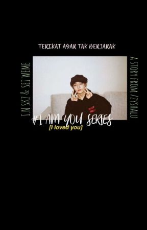 i am you series : terikat agar tak berjarak.  by GWINTIE