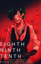 Eighth, Ninth, Tenth by Petaluma_Roses