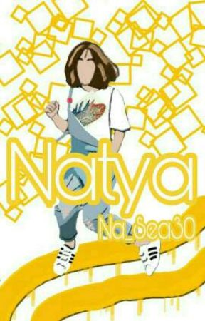 N A T Y A [ On Going ] by Na_Sea30