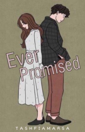 Ever Promised by Tasfiamarsa