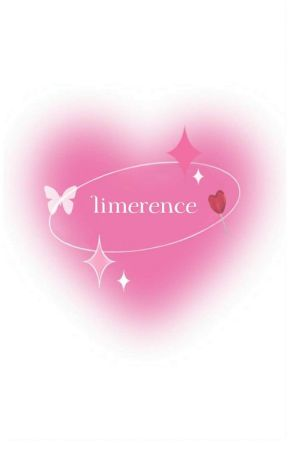 [✓] LIMERENCE  by rotheacent