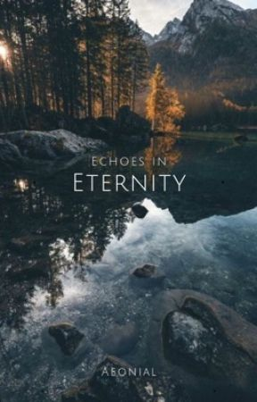 echoes in eternity | poems by aeonial