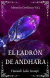 El Ladrón de Andhara (Memorias Gerelianas Vol.2) | EN PROCESO cover