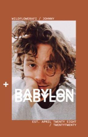 BABYLON,   lrh. √ by wildflowerafi