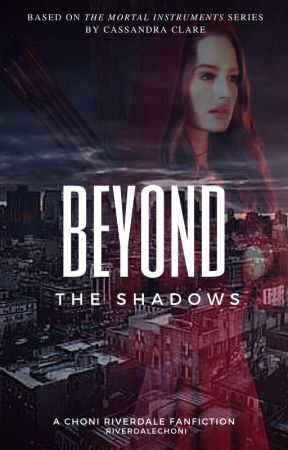 Beyond the Shadows by riverdalechoni