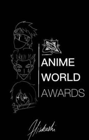 ANIME WORLD AWARDS by Hisokashi