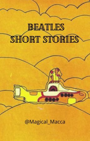 Beatles One shots that hopefully don't all turn out to be Mclennon by Magical_Macca