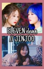 (completed) ELEVEN eleven 11:11 // JINJOO  by yyudingss