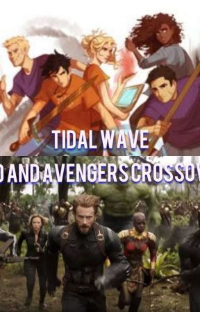 Tidal Wave (HoO AND AVENGERS CROSSOVER) by LadyLlama13