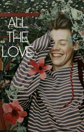 All The Love.H  by LaNa559