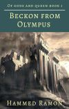 Beckon From Olympus( Book #1 Of Gods And Queen)  cover