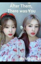 ||After Them, There was You|| Hyewon x Minju by Mizuki_48
