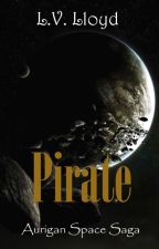 Pirate (LGBT - Sci-Fi - Romantic) by elveloy