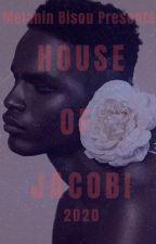 House of Jacobi by MelaninBisou