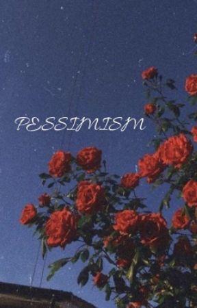 Pessimism  by azurasf