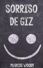 Sorriso de Giz, de woodysure