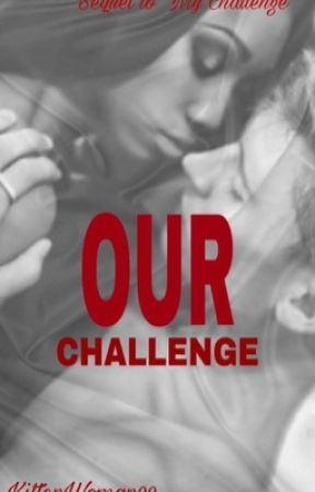 Our Challenge  by KittenWoman99