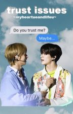 Trust Issues | NCT NoRen by myheartueandlifeu