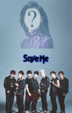Save Me (BTS Bully FF) by Sumin310