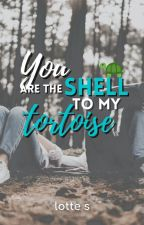 You Are the Shell to My Tortoise by LotteStarburst