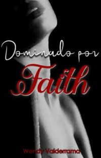 Dominado por Faith cover