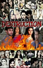 SwaRagini - Destruction by Aliya598