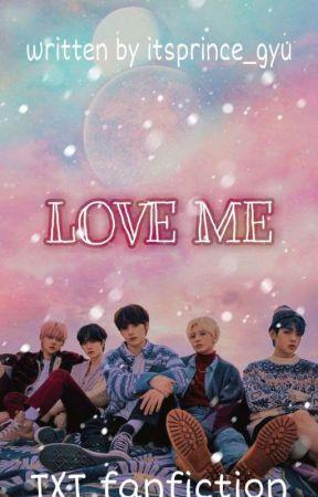 [C] Love Me | +×+ by cbgyuwifeu
