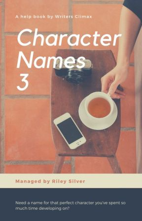 Character Names Part 3 [Open] by WritersClimax