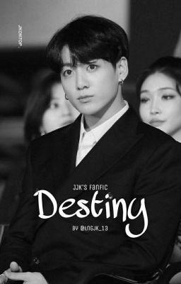 Đọc truyện Destiny   JJK  