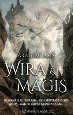 Akademi Axis : Wira & Magis by Hypothenus_03