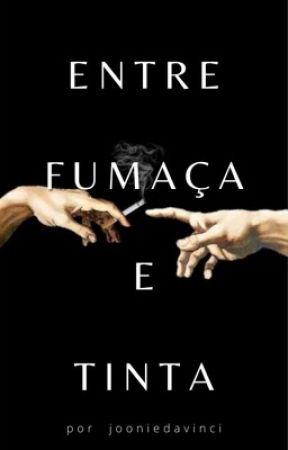 Entre fumaça e tinta. [hiatus] by jooniedavinci