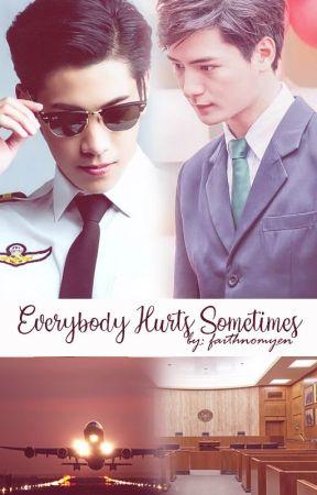 Everybody Hurts Sometimes [Complete] by faithnomyen