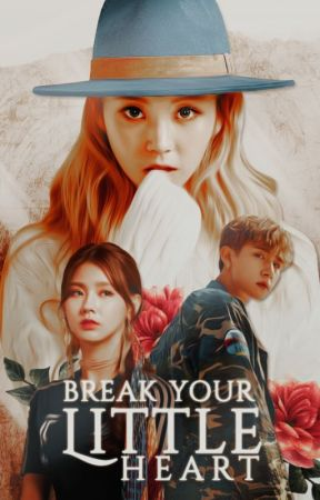 Break Your Little Heart by hyerimark