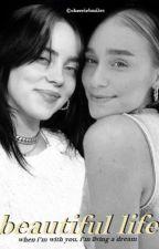 beautiful life • billie eilish by CherrieBMiles