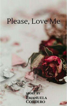 Please, Love Me (Completo) by lasognatrice1997