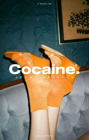 COCAINE by jaesnicotine