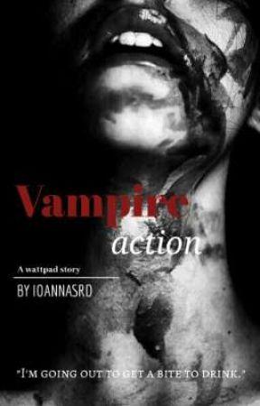 Vampire Action |H.S| by ioannaSrd