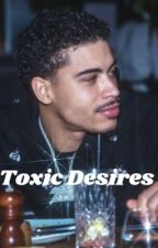 Toxic Desires by southLDN