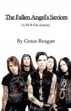 The Fallen Angel's Saviors (BVB Fanfiction) by GalacticgirlGracie