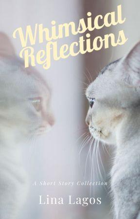 Whimsical Reflections by linalagosya