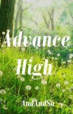 Advance High by AndAndSu
