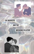 The Avengers and the Weekend Fieldtrip by the_banana05