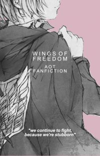 wings of freedom | aot x reader cover